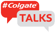 #ColgateⓇ TALKS